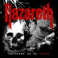REVIEW: NAZARETH - TATTOOED ON MY BRAIN (2018)