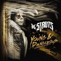 REVIEW: THE STRUTS - YOUNG AND DANGEROUS (2018)