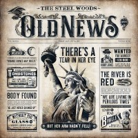 REVIEW: THE STEEL WOODS - OLD NEWS (2019)