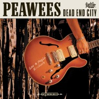REVIEW: THE PEAWEES - DEAD END CITY (2019)