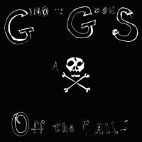 REVIEW: GINO AND THE GOONS - OFF THE RAILS (2019)