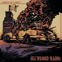 REVIEW: SLUMLORD RADIO - GONNA BE A RIOT (2019)