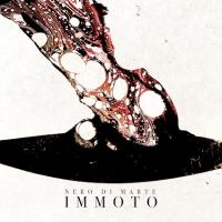 Review: Nero Di Marte – Immoto (2020)