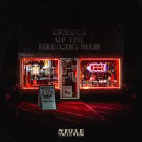 REVIEW: STONE THEIVES - CHURCH OF THE MEDICINE MAN (2020)