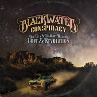 REVIEW: BLACKWATER CONSPIRACY - TWO TAILS & THE DIRTY TRUTH OF LOVE & REVOLUTION (2020)