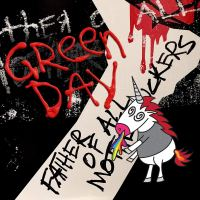 REVIEW: GREEN DAY - FATHER OF ALL MOTHERFUCKERS (2020)