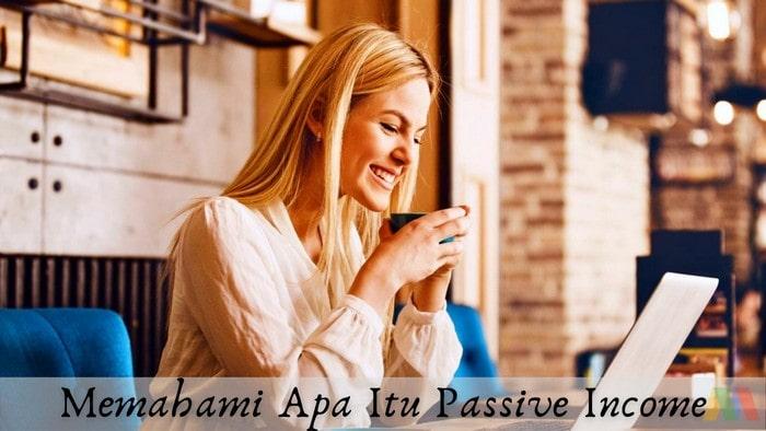 Apa Itu Passive Income