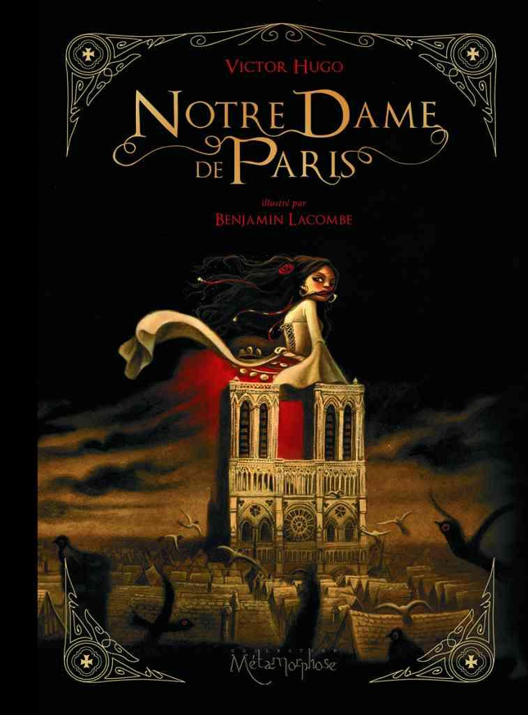 ... en un volume du Notre-Dame de Paris illustré par Benjamin Lacombe