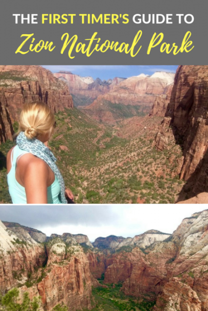 The First Timers Guide To Zion National Park