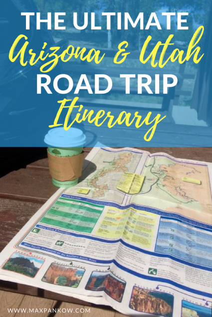 The Ultimate Arizona Utah Road Trip Itinerary