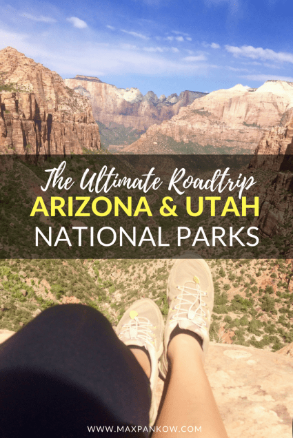 The Ultimate Roadtrip Arizona & Utah National Parks