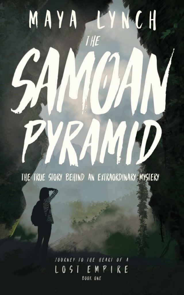 The Samoan Pyramid: The true story behind an extraordinary mystery
