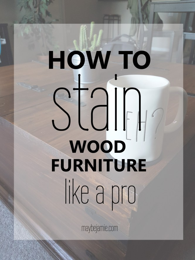 stain-wood-furniture-like-a-pro