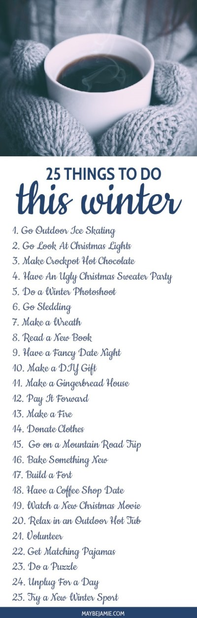 25 Things To Do This Winter