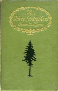 Books Illustrated by Maynard Dixon - THE THREE GODFATHERS Peter B. Kyne