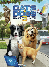 Cats And Dogs: Paws Unite!