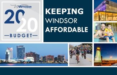 2020 Budget: Keeping Windsor affordable