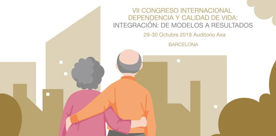 VII Congreso Internacional Dependencia y Calidad de Vida, en Barcelona