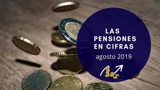 últimos datos sobre las pensiones en agosto 2019