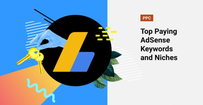 Top Paying AdSense Keywords and Best Niches for 2020