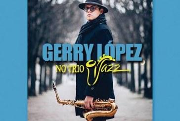 Gerry López No Trío Jazz