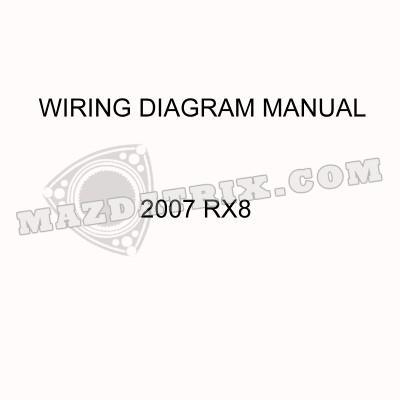 book wiring diagram 07 rx8  mazdatrix