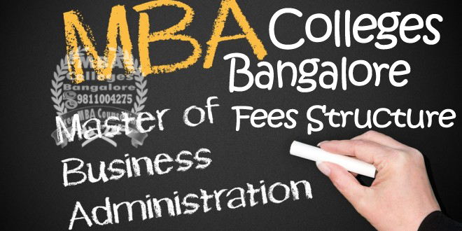 MBA Colleges Bangalore with Fees Structure