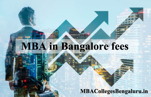 MBA fees in Bangalore
