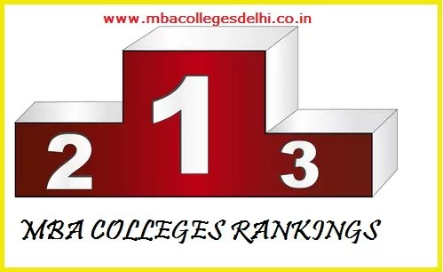 mba colleges delhi Rankings