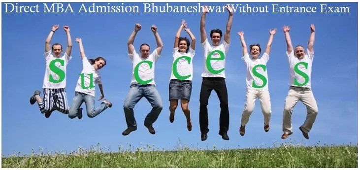 Direct MBA Admission Bhubaneshwar Without Entrance Exam