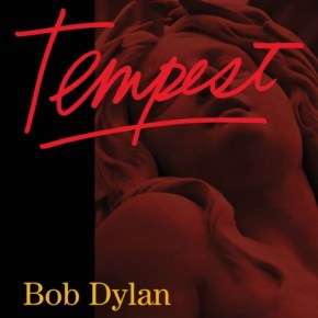 New Music: Bob Dylan's <i>Tempest</i>