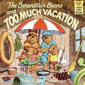 berenstain-bears-and-too-much-vacation