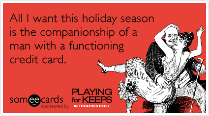 credit-card-gerard-butler-holidays-playing-for-keeps-ecards-someecards