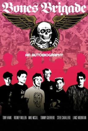 Bones_Brigade-_An_Autobiography_1