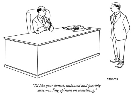 alex-gregory--i-d-like-your-honest-unbiased-and-possibly-career-ending-opinion-on-some…-new-yorker-cartoon_i-G-65-6593-GUU2100Z