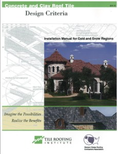 TRI Cold and Snow Installation Manual - Tile Roofing Institute