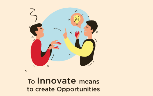 To innovate means to create opportunities