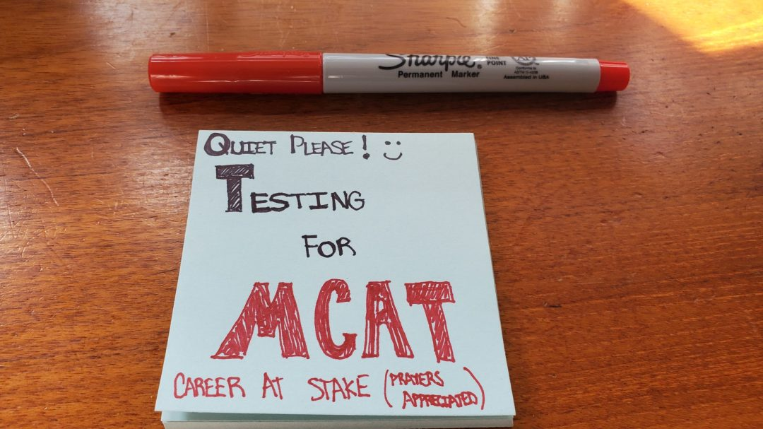 MCAT Adventure: How to Set Up an MCAT Study Environment: Create Testing Signs