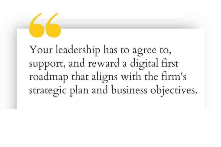 leadership has to support and reward digital first culture