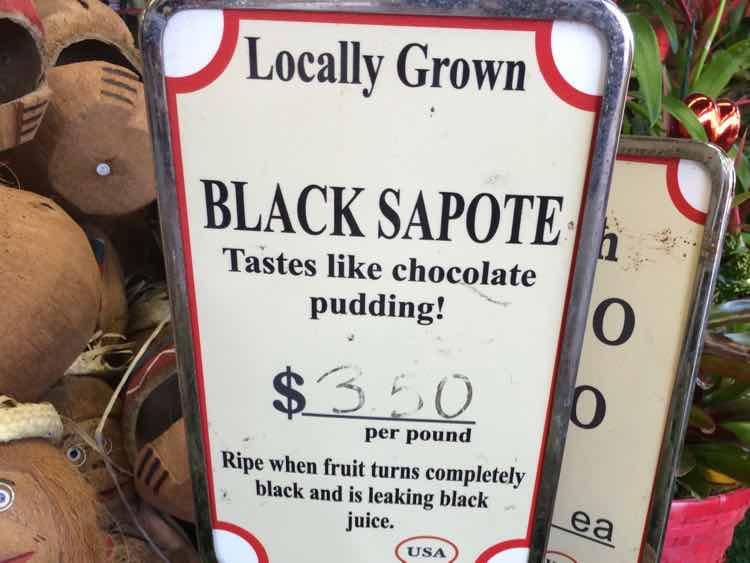 black sapote tastes like chocolate pudding sign
