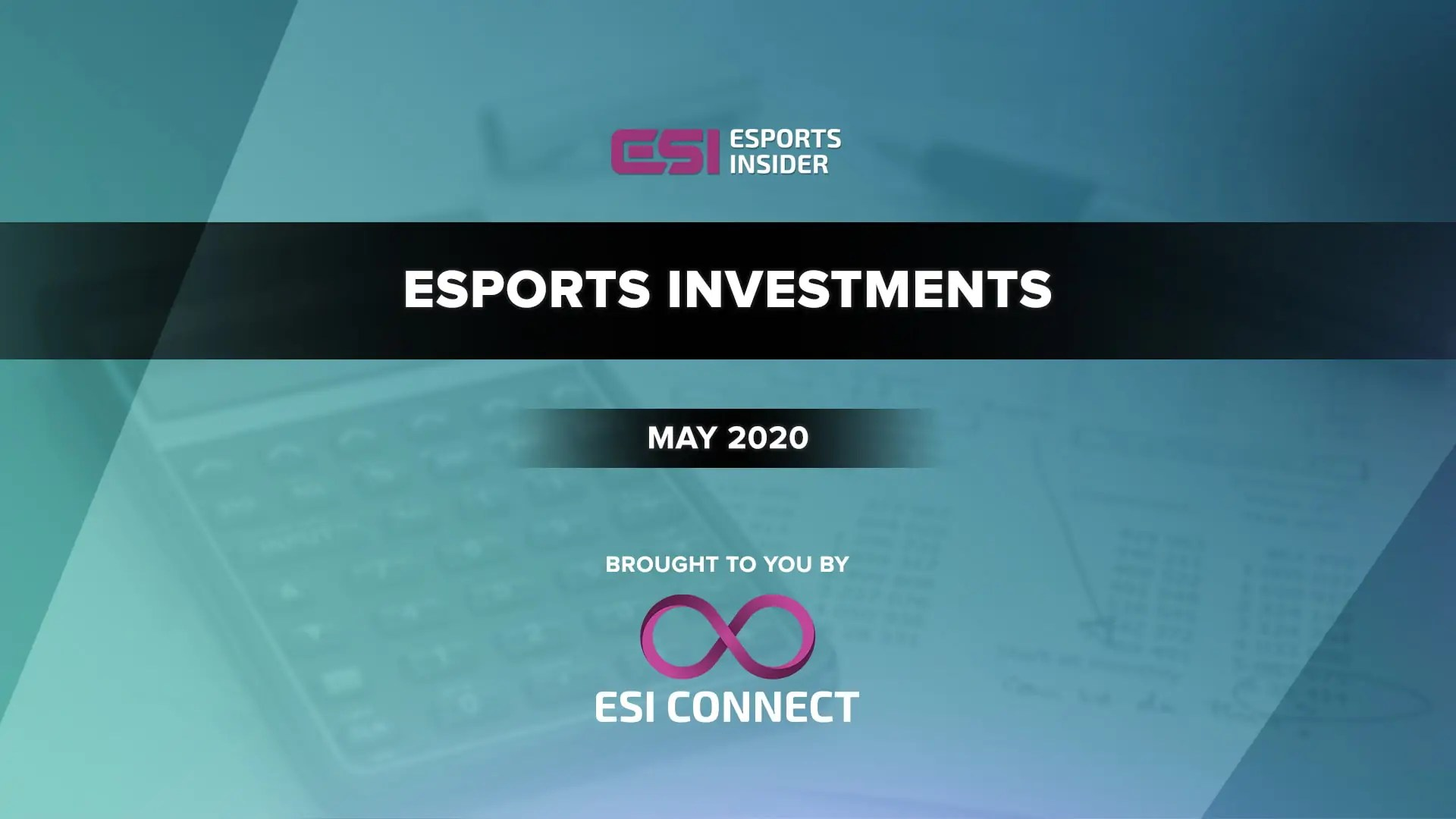 Esports Investments May 2020