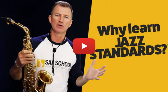 Why learn jazz standards on sax?