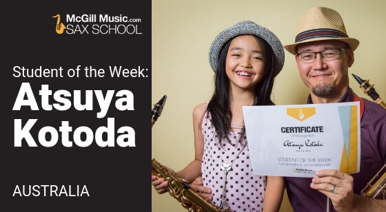 Atsuya Kotoda is our Saxophone Student of the Week!