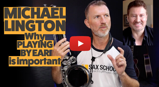 Why Playing by Ear is Important with Michael Lington