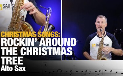 Rockin' Around the Christmas Tree – Alto Sax Lesson!