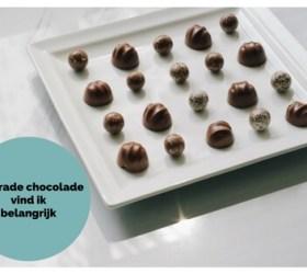 Fairtrade chocolade vind ik belangrijk