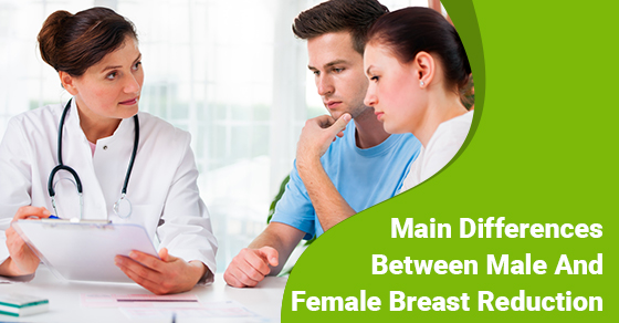 Main Differences Between Male And Female Breast Reduction