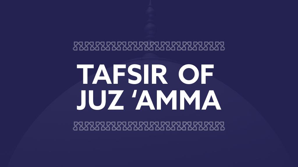 Tafsir of Juz Amma