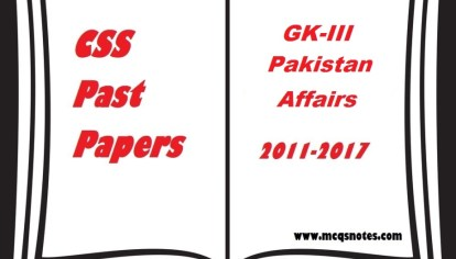 CSS GK-I General Science Past Papers pdf 2011-17 - MCQS Study Notes