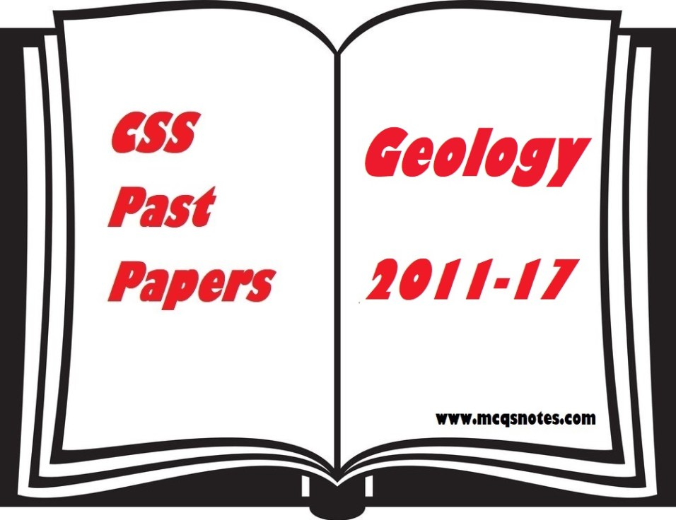 CSS geology Past Paper 2011-17